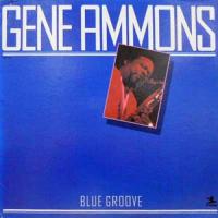 Gene Ammons: Blue Groove