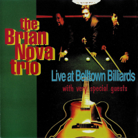 Album The Brian Nova Trio Live At Belltown Billiards by Brian Nova