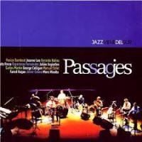 Pasajes / Passages (Jazz Viene Del Sur) by Perico Sambeat