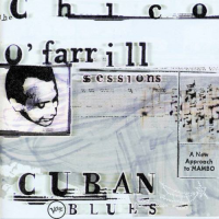 Chico O'Farrill: Latin Modernist