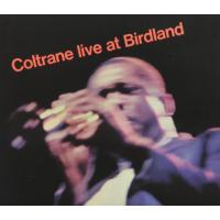 John Coltrane: Coltrane Live At Birdland