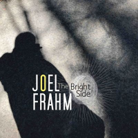 Album The Bright Side by Joel Frahm