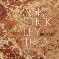 Album Maybe Believe by Jon Stickley