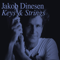 Album Keys & Strings by Jakob Dinesen