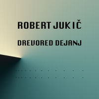 Album Drevored dejanj by Robert Jukic
