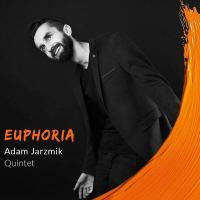 Album Euphoria by Adam Jarzmik
