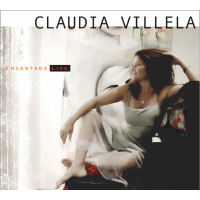 """Claudia Villela Offers Panoramic Showcase Of Her Brilliant Vocal Talent On """"Encantada Live,"""" Due April 12 From Taina Music"""