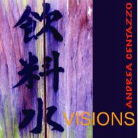 Album Visions by Andrea Centazzo