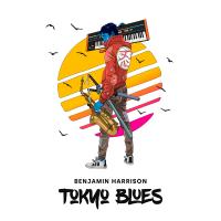 Album Tokyo Blues by Benjamin Harrison