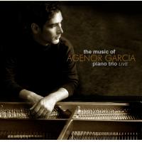 The Music Of Agenor Garcia by Agenor Garcia