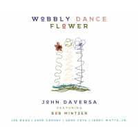 John Daversa: Wobbly Dance Flower