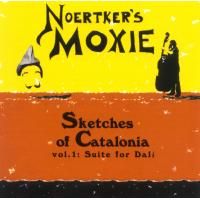Bill Noertker: Sketches of Catalonia, Vol. 1: Suite for Dalí