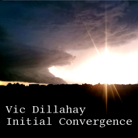 Album Initial Convergence by Vic Dillahay