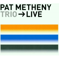 Album Trio > Live by Pat Metheny