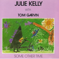 Album Some Other Time by Julie Kelly