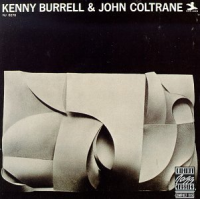 "Read ""Kenny Burrell and John Coltrane"""