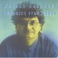 Album Changing Standards by Laszlo Gardony