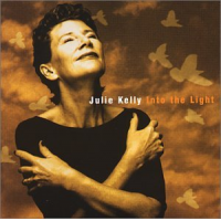 Album Into the Light by Julie Kelly