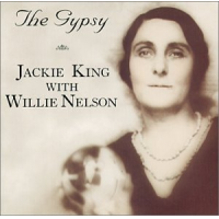 Jackie King & Willie Nelson: The Gypsy