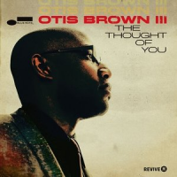 Album The Thought of You by Otis Brown III