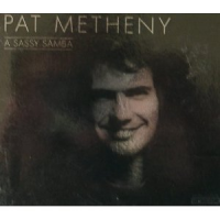Album A Sassy Samba by Pat Metheny