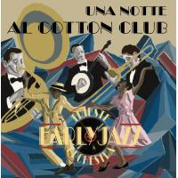 Album Trieste Early Jazz Orchestra - Una notte al Cotton Club