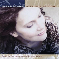 Album It's A Nice Thought by Sarah Moule