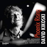 Album Phoenix Rising by David Kikoski