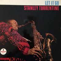 Stanley Turrentine: Let It Go
