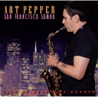 Art Pepper: San Francisco Samba