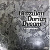 Album Brazilian Dorian Dream by Manfredo Fest