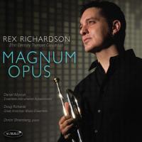 Album Magnum Opus: 21st Century Trumpet Concertos by Rex Richardson