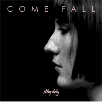 Come Fall by Ellen Doty