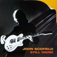 Album Still Warm by John Scofield