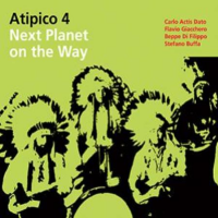 Atipico 4: Next Planet on the Way