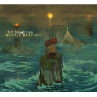 Album Gentle Beacons by Tim Shaghoian