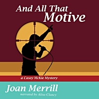 'And All That Motive'—A New Jazz Mystery Audiobook by Joan Merrill