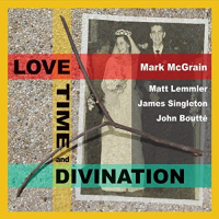 Mark McGrain: Love + Time + Divination