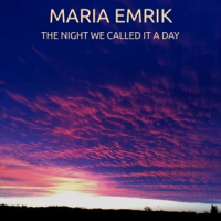 Album The Night We Called It A Day by Maria Emrik