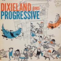 Dixieland Goes Progressive