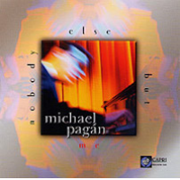Michael Pagán: Nobody Else But Me