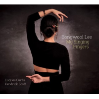 Bongwool Lee: My Singing Fingers