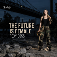 Album The Future is Female by Roxy Coss