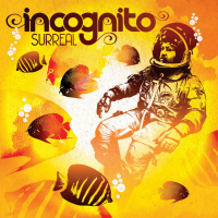 """Goodbye To Yesterday (Radio Edit)"" by Incognito"