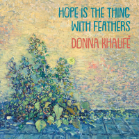Album Hope is the Thing with Feathers by Donna Khalife