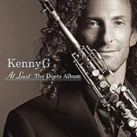 Kenny G: At Last...The Duets Album