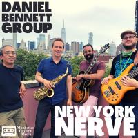 Album New York Nerve by Daniel Bennett