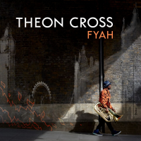 Theon Cross: Fyah