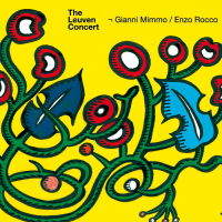 The Leuven Concert - Gianni Mimmo/Enzo Rocco by Enzo Rocco