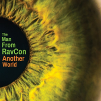 The Man From Ravcon: Another World
